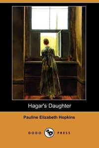 Hagar's Daughter (Dodo Press)