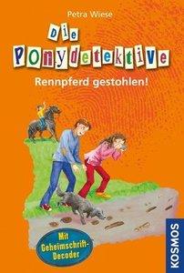 Die Ponydetektive 01. Rennpferd gestohlen!