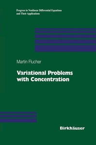 Variational Problems with Concentration