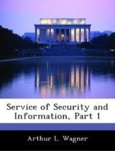 Service of Security and Information, Part 1