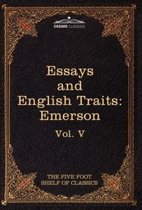 Essays and English Traits by Ralph Waldo Emerson
