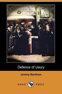Defence of Usury (Dodo Press)