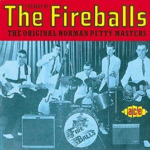 The Best Of The Fireballs