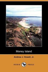 MONEY ISLAND (DODO PRESS)