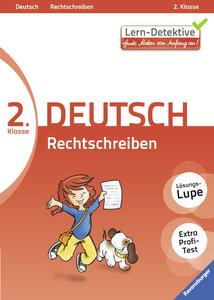 Lern-Detektive: Rechtschreiben (Deutsch 2. Klasse)