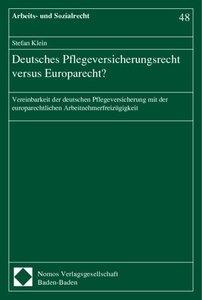 Deutsches Pflegeversicherungsrecht versus Europarecht?