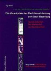 Die Geschichte der Unfallversicherung der Stadt Hamburg
