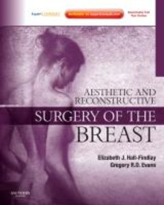 Aesthetic and Reconstructive Surgery of the Breast [With DVD and