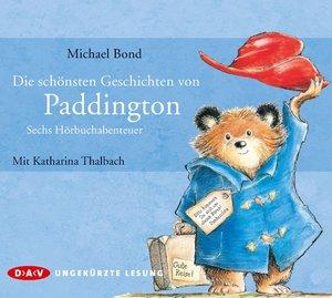 Die schönsten Geschichten von Paddington - Sechs Hörbuchabenteue