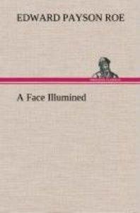 A Face Illumined