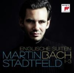 Bach: Englische Suiten 1-3