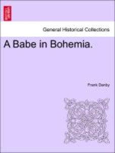 A Babe in Bohemia.