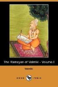 The Ramayan of Valmiki - Volume I (Dodo Press)