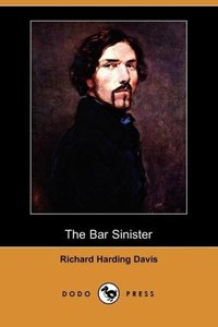 The Bar Sinister (Dodo Press)