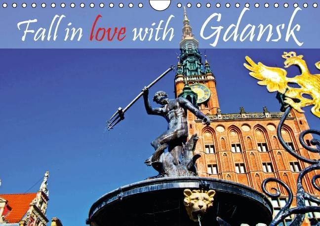 Fall in love with Gdansk (Wall Calendar 2015 DIN A4 Landscape) - zum Schließen ins Bild klicken