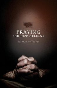 Praying for New Orleans