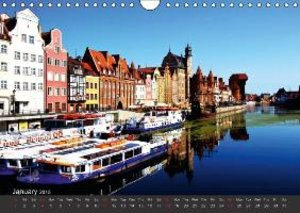 Fall in love with Gdansk (Wall Calendar 2015 DIN A4 Landscape)