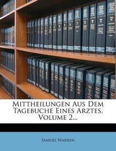 Mittheilungen aus dem Tagebuche eines Arztes.