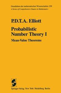 Probabilistic Number Theory I