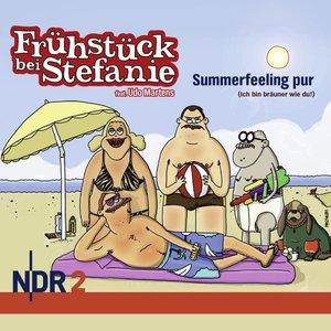 NDR 2 - Frühstück bei Stefanie - Summerfeeling pur