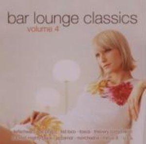 Bar Lounge Classics Vol.4