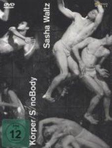 Sasha Waltz - Körper - Trilogie