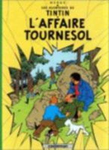 Les Aventures de Tintin. L'affaire Tournesol