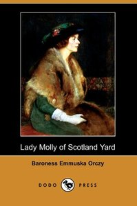 Lady Molly of Scotland Yard (Dodo Press)