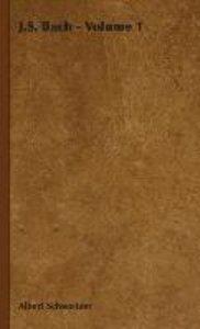 J.S. Bach - Volume 1