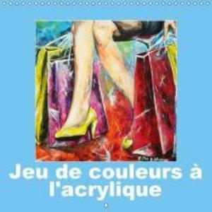Schramm, H: Jeu De Couleurs a L'acrylique