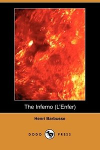 The Inferno (L'Enfer) (Dodo Press)