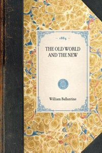 THE OLD WORLD AND THE NEW~