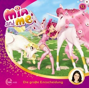 "Mia and Me 13 ""Die große Entscheidung"""