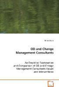 OD and Change Management Consultants: An Empiricial Comparison