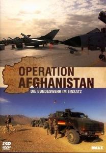 Operation Afghanistan - Die Bundeswehr im Einsatz