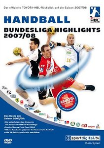 Handball Bundesliga Die Highlights 2007/2008
