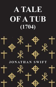 A Tale of a Tub - (1704)