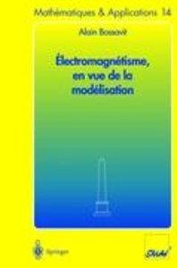 Électromagnétisme, en vue de la modélisation