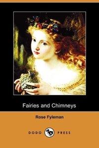 Fairies and Chimneys (Dodo Press)