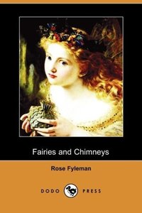 Fairies and Chimneys (Dodo Press)