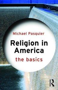Religion in America: The Basics