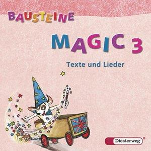 Bausteine Magic 3. Texte und Lieder. 2 CD