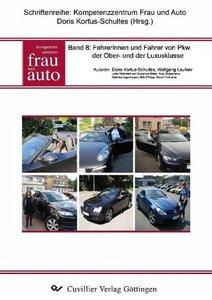 Band 8: Fahrerinnen und Fahrer von PKW der Ober- und der Luxuskl