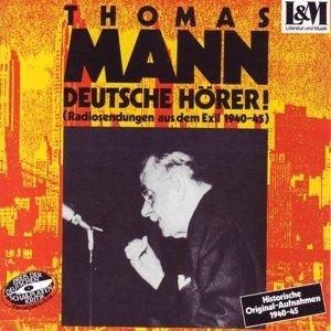 Deutsche Hörer!Radiosendungen Aus Dem Exil 1940-45