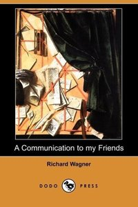 A Communication to My Friends (Dodo Press)