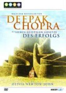 Deepak Chopra: Die sieben geistigen Gesetze des Erfolgs