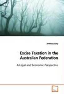 Excise Taxation in the Australian Federation