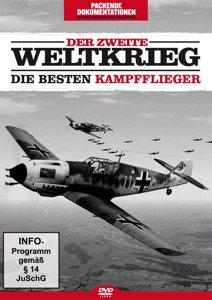 Der Zweite Weltkrieg-Die besten Kampfflieger