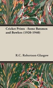 Cricket Prints -Some Batsmen and Bowlers (1920-1940)
