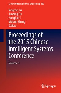Proceedings of the 2015 Chinese Intelligent Systems Conference 0